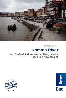Komata River (Paperback): Jordan Naoum