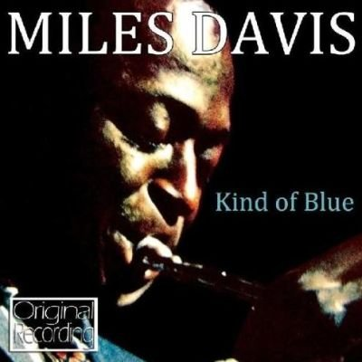 Miles Davis - Kind of Blue (CD): Miles Davis