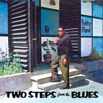 Bobby Bland - Two Steps from the Blues (CD): Bobby Bland