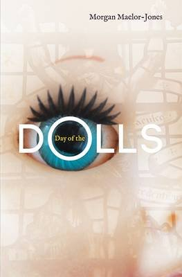 Day of the Dolls (Paperback): Morgan Maelor-Jones