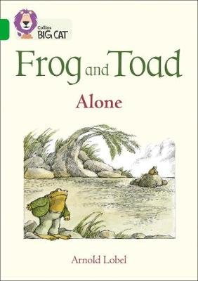 Frog and Toad: Alone - Band 05/Green (Paperback): Arnold Lobel