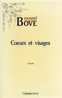 Coeurs Et Visages (French, Electronic book text): Emmanuel Bove