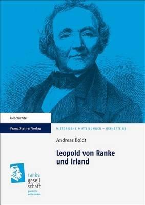 Leopold Von Ranke Und Irland (German, Paperback): Andreas Boldt