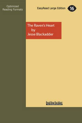 The Ravens Heart: A Story of a Quest, a Castle and Mary Queen of Scots