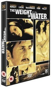 The Weight of Water (DVD): Elizabeth Hurley, Catherine McCormack, Sean Penn, Sarah Polley