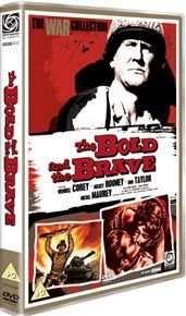 The Bold and the Brave (DVD): Wendell Corey, Mickey Rooney, Don Taylor, Nicole Maurey, John Smith, Race Gentry, Ralph Votrian,...
