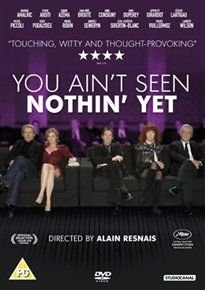 You Ain't Seen Nothin' Yet (French, DVD): Mathieu Amalric, Pierre Arditi, Sabine Azéma, Jean-Noël Brouté, Anne...