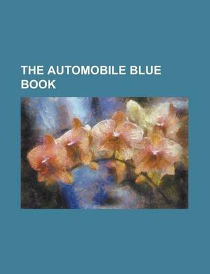 The Automobile Blue Book (Paperback): Anonymous