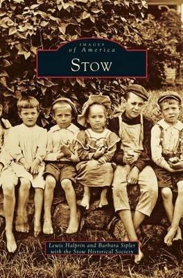 Stow (Hardcover): Lewis Halprin, Barbara Sipler