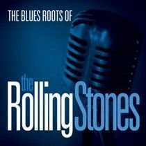 The Blues Roots of the Rolling Stones (CD): Various Artists