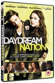 Daydream Nation (DVD): Kat Dennings, Reece Thompson, Andie MacDowell, Josh Lucas, Rachel Blanchard, Ted Whittall, Katie Boland,...
