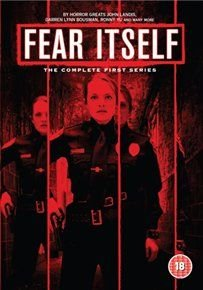Fear Itself: The Complete First Series (DVD): Elisabeth Moss, Eric Roberts, Brandon Routh, James Roday, Anna Kendrick, Briana...
