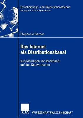 Das Internet als Distributionskanal (German, Paperback, 2003 ed.): Stephanie Gerdes