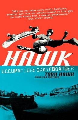 Hawk - Occupation Skateboarder (Paperback): Tony Hawk
