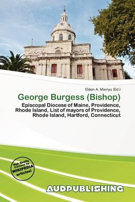 George Burgess (Bishop) (Paperback): Eldon A. Mainyu