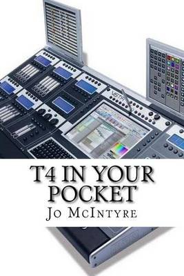 T4 in Your Pocket (Paperback): Jo McIntyre
