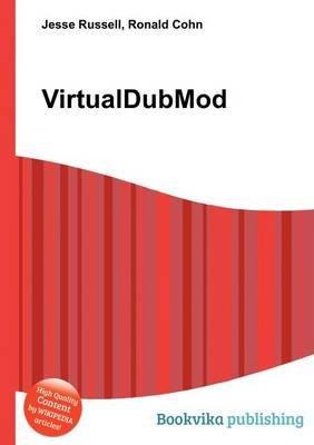 Virtualdubmod (Paperback): Jesse Russell, Ronald Cohn