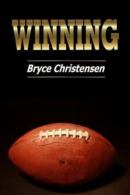 Winning (Electronic book text): Bryce J. Christensen