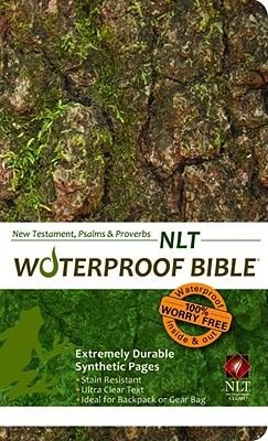 Waterproof New Testament with Psalms and Proverbs-NLT-Tree Bark (Paperback): Bardin & Marsee Publishing