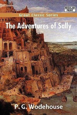 The Adventures of Sally (Paperback, Large Print Ed): P.G. Wodehouse
