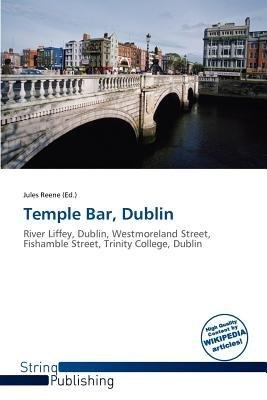 Temple Bar, Dublin (Paperback): Jules Reene