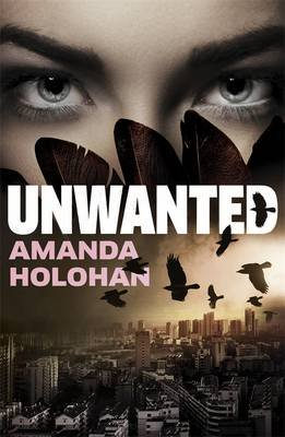 Unwanted (Paperback): Amanda Holohan