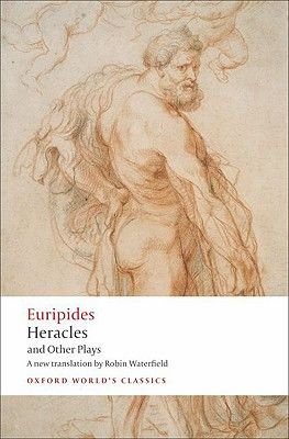 Heracles and Other Plays (Paperback): Euripides