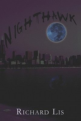 Nighthawk (Paperback): Richard Lis