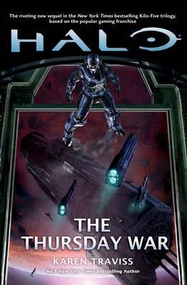 Halo: the Thursday War (Paperback): Karen Traviss