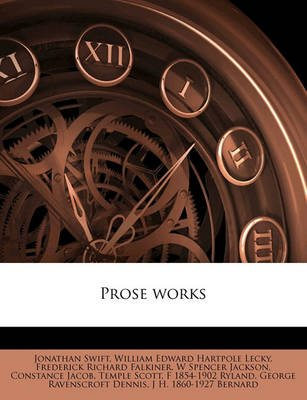 Prose Works (Paperback): Jonathan Swift