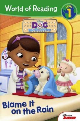 Doc McStuffins - Blame It on the Rain (Hardcover, Bound for Schools & Libraries ed.): Disney Book Group, Jennifer Liberts...