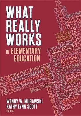 What Really Works in Elementary Education (Electronic book text): Wendy W. Murawski, Kathy Lynn James