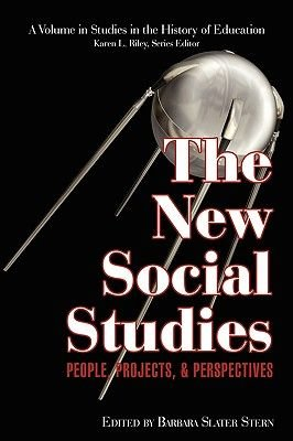 The New Social Studies - People, Projects and Perspectives (Paperback, New): Barbara Slater Stern