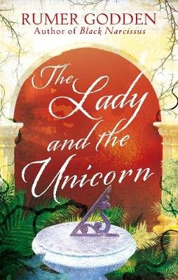 The Lady and the Unicorn - A Virago Modern Classic (Electronic book text, Digital original): Rumer Godden