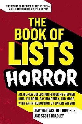 The Book of Lists: Horror (Electronic book text): Amy Wallace, Del Howison, Scott Bradley