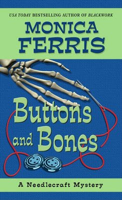 Buttons and Bones (Large print, Hardcover, large type edition): Monica Ferris
