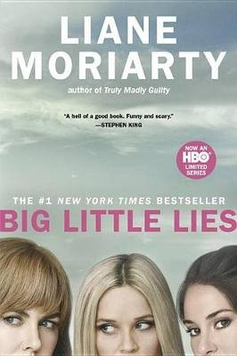 Big Little Lies (Paperback): Liane Moriarty
