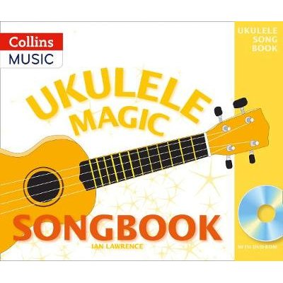 Ukulele Magic Songbook (Paperback): Ian Lawrence