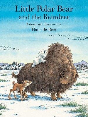 Little Polar Bear and the Reindeer (Hardcover): Hans De Beer
