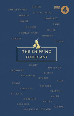 The Shipping Forecast - A Miscellany (Hardcover): Nic Compton