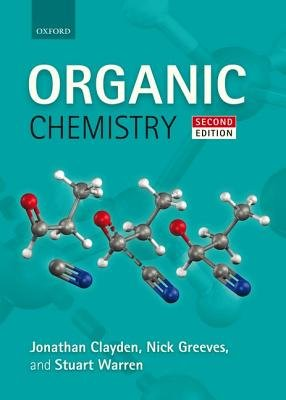 Organic Chemistry (Paperback, 2nd Revised edition): Jonathan Clayden, Nick Greeves, Stuart Warren