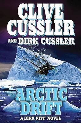 Arctic Drift (Hardcover): Clive Cussler