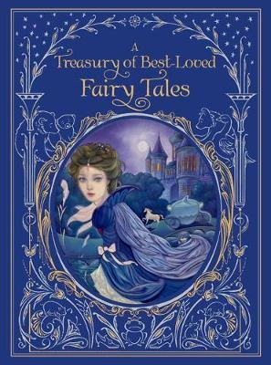 Treasury of Best-loved Fairy Tales, A (Hardcover): Various Authors