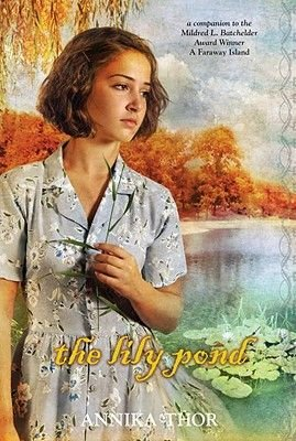 The Lily Pond (Hardcover): Annika Thor