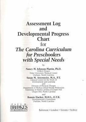 The Carolina Curriculum for Preschoolers with Special Needs - Assessment Log and Developmental Progress Charts (Pamphlet):...