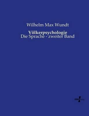 Volkerpsychologie (German, Paperback): Wilhelm Max Wundt