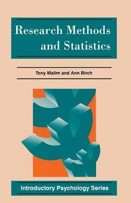 Research Methods and Statistics (Paperback): Ann Birch, Tony Malim