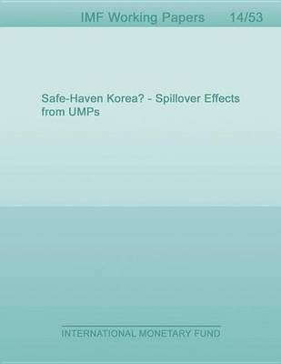 Safe-Haven Korea?: Spillover Effects from Umps (Electronic book text): Jack Ree, Seoeun Choi