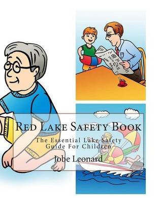 Red Lake Safety Book - The Essential Lake Safety Guide for Children (Paperback): Jobe Leonard