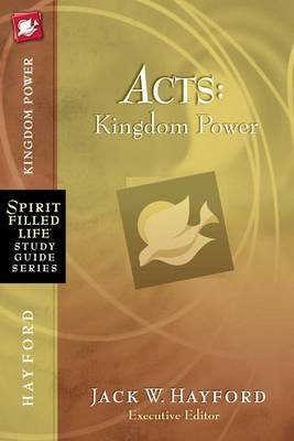 Acts - Kingdom Power (Electronic book text): Jack W. Hayford